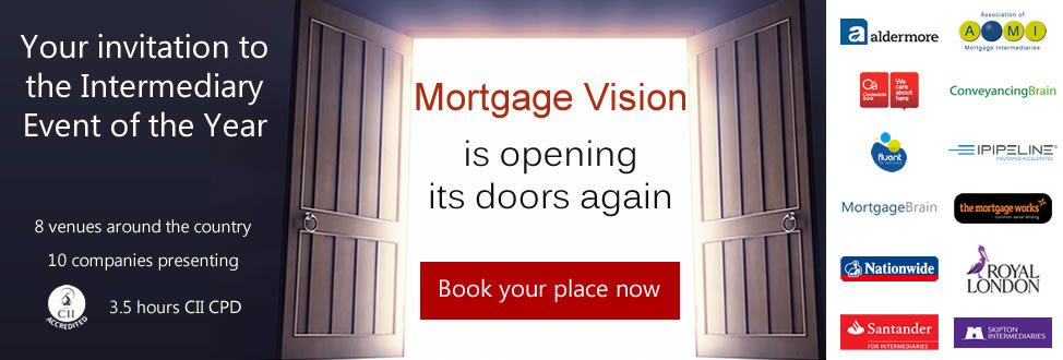 Mortgage Vision is opening its doors again - Book your place now